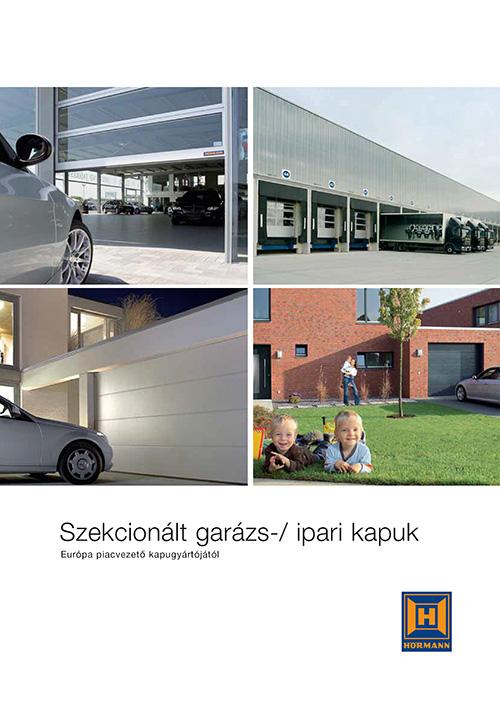 Szekcionált garázs-/ ipari kapuk termékelőnyök