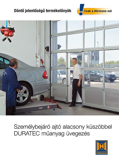 Személybejáró ajtó alacsony küszöbbel DURATEC műanyag üvegezés