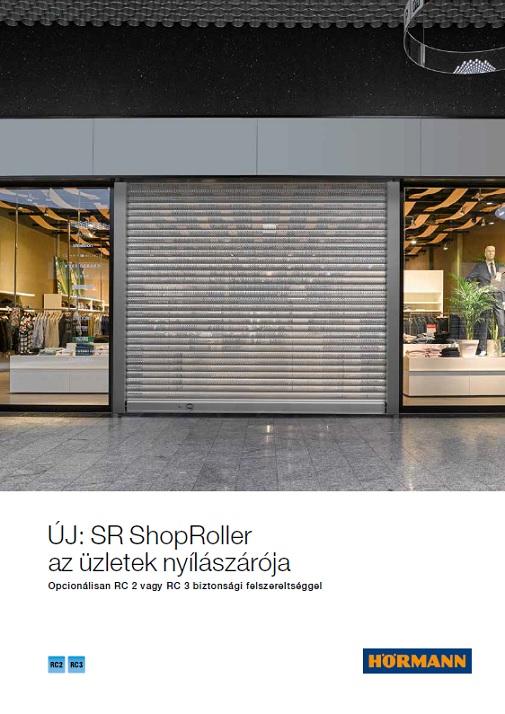 SRShopRoller  az üzletek nyílászárója