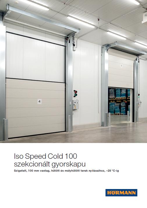 IsoSpeedCold 100 szekcionált gyorskapu
